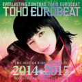 THE BEST OF TOHO EUROBEAT 2014-2015 -NON-STOP MEGA MIX by DJ BOSS-封面.png